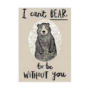 I Can't Bear to be Without You Tea Towel